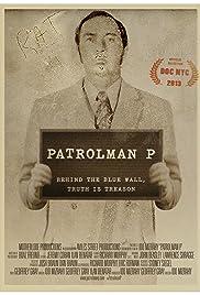 Patrolman P Poster