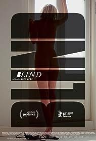 Blind (2015) Poster - Movie Forum, Cast, Reviews