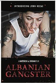 John Rezaj in Albanian Gangster (2018)