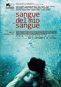 Best movie downloads free sites Sangue del mio sangue by Marco Bellocchio [hddvd]