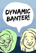 Dynamic Banter Theater
