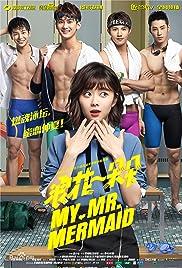 My Mr  Mermaid (TV Series 2017– ) - IMDb