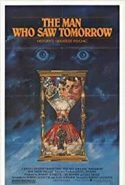 The Man Who Saw Tomorrow (1981) Poster - Movie Forum, Cast, Reviews
