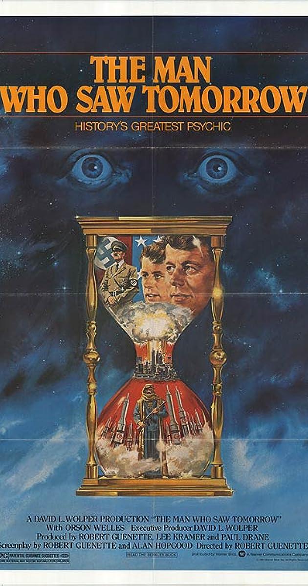 The Man Who Saw Tomorrow (1981) - IMDb