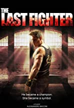 The Last Fighter