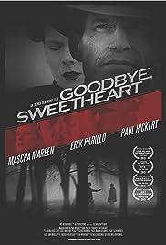 Goodbye, Sweetheart Poster