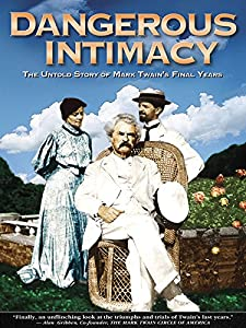 MP4 movie clips downloads Dangerous Intimacy: The Untold Story of Mark Twain's Final Years [UltraHD]