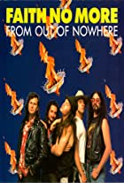 Faith No More: From Out of Nowhere