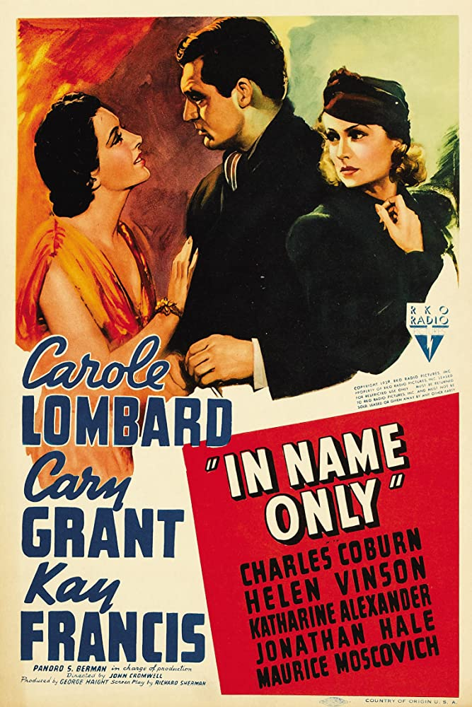 Cary Grant, Carole Lombard, and Kay Francis in In Name Only (1939)
