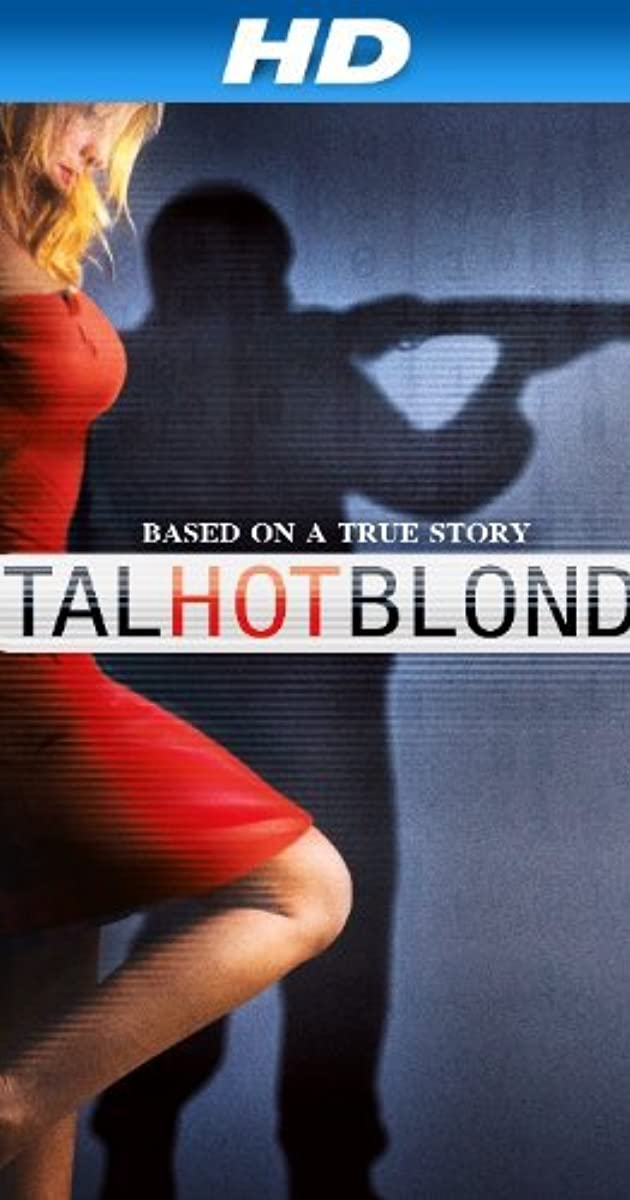 Talhotblond Tv Movie 2012 Imdb