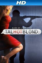 TalhotBlond (2012) 720p