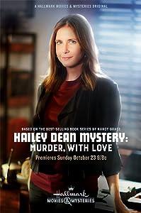 Watch mpeg movies Hailey Dean Mystery: Murder, with Love [DVDRip]