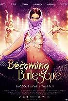 Becoming Burlesque