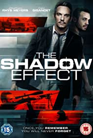 Jonathan Rhys Meyers and Cam Gigandet in The Shadow Effect (2017)