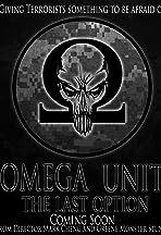 Omega Unit: The Last Option