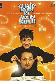 Chain Kulii Ki Main Kulii(2007) Poster - Movie Forum, Cast, Reviews