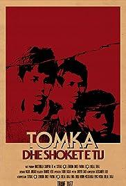 Tomka dhe shokët e tij Poster