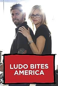 Ludo Bites America (2011)