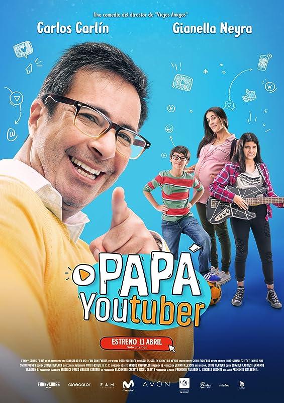 Папа-ютубер / Papá Youtuber / 2019