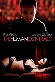 Jason Clarke and Paz Vega in The Human Contract (2008)