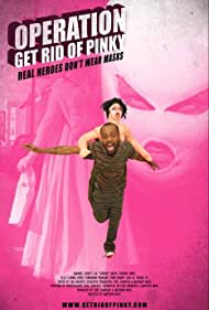 Operation: Get Rid of Pinky (2011)