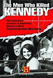 The Men Who Killed Kennedy Poster