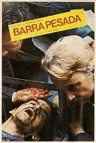 Barra Pesada (1977)