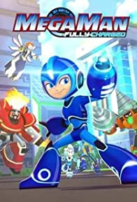 Primary photo for Mega Man: Fully Charged