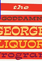 The Goddamn George Liquor Program