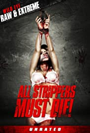 All Strippers Must Die! Poster