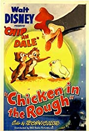 Chicken in the Rough(1951) Poster - Movie Forum, Cast, Reviews