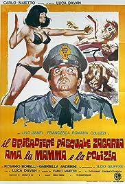 Il brigadiere Pasquale Zagaria ama la mamma e la polizia Poster