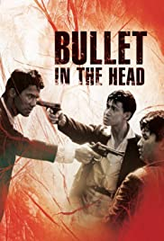 Watch Free Bullet in the Head (1990)