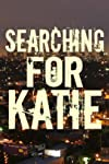 Searching for Katie (2014)