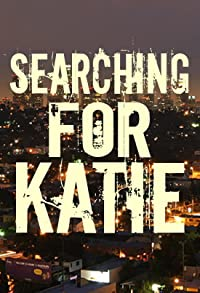 Primary photo for Searching for Katie