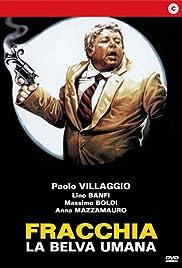 Fracchia la belva umana(1981) Poster - Movie Forum, Cast, Reviews