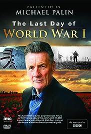 The Last Day of WW1 () filme kostenlos