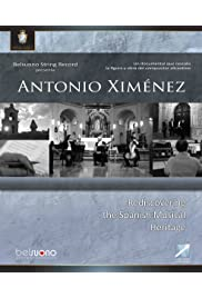 Antonio Ximenez: Rediscovering the Spanish Musical Heritage