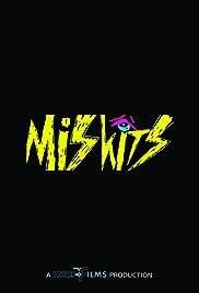 Miskits Poster