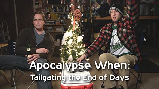 MP4 hd movies downloads Apocalypse When: Tailgating the End of Days [DVDRip]