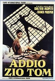 Addio zio Tom(1971) Poster - Movie Forum, Cast, Reviews
