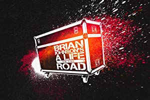 Where to stream Brian Johnson: A Life on the Road