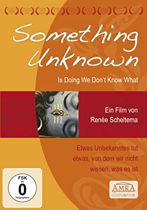 Where to stream Something Unknown Is Doing We Don't Know What