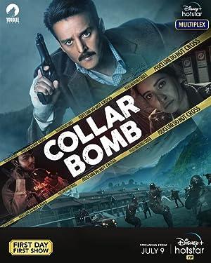 Collar Bomb movie, song and  lyrics