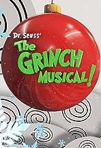 Dr. Seuss' the Grinch Musical