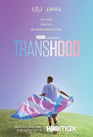 Where to stream Transhood