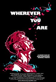 Wherever you are Poster