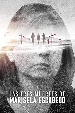 Watch Las tres muertes de Marisela Escobedo 2020 free online