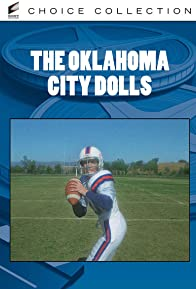 Primary photo for The Oklahoma City Dolls