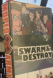 Swarm & Destroy Poster